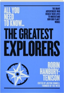 THE GREATEST EXPLORERS: All You Need to Know