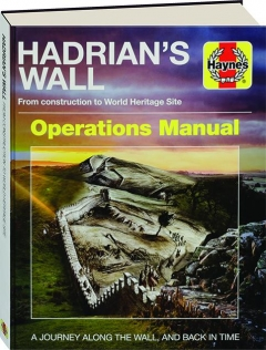 HADRIAN'S WALL: Operations Manual