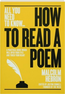HOW TO READ A POEM: All You Need to Know
