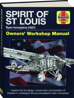 SPIRIT OF ST LOUIS: Owners' Workshop Manual