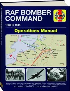 RAF BOMBER COMMAND: Operations Manual