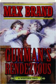 GUNMAN'S RENDEZVOUS