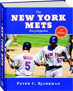 THE NEW YORK METS ENCYCLOPEDIA, 3RD EDITION