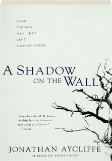 A SHADOW ON THE WALL