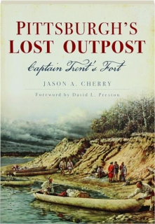 PITTSBURGH'S LOST OUTPOST