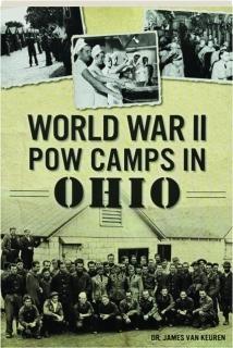 WORLD WAR II POW CAMPS IN OHIO