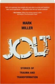 JOLT: Stories of Trauma and Transformation