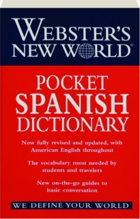 WEBSTER'S NEW WORLD POCKET SPANISH DICTIONARY, REVISED