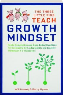 THE THREE LITTLE PIGS TEACH GROWTH MINDSET