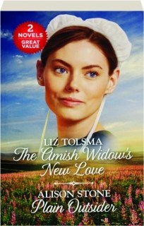 THE AMISH WIDOW'S NEW LOVE / PLAIN OUTSIDER