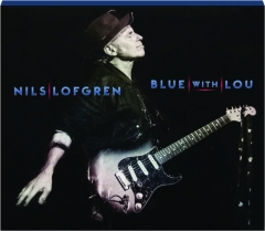 NILS LOFGREN: Blue with Lou
