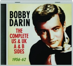BOBBY DARIN: The Complete US & UK A & B Sides, 1956-62