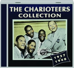 THE CHARIOTEERS COLLECTION 1937-1948