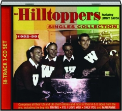 THE HILLTOPPERS: Singles Collection 1952-58