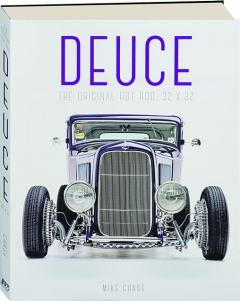 DEUCE: The Original Hot Rod, 32 x 32