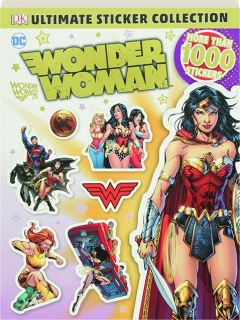 DC WONDER WOMAN: Ultimate Sticker Collection