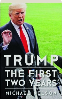 TRUMP: The First Two Years