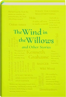 <I>THE WIND IN THE WILLOWS</I> AND OTHER STORIES