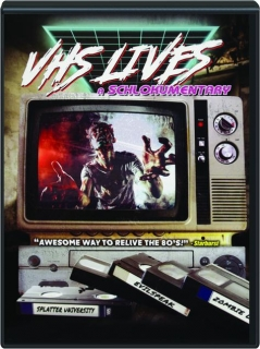 VHS LIVES