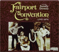 FAIRPORT CONVENTION: Live 1974