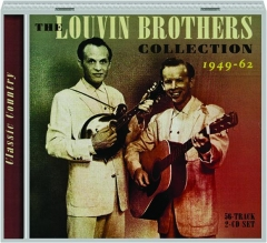 THE LOUVIN BROTHERS COLLECTION 1949-62