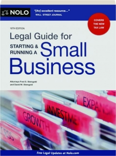 LEGAL GUIDE FOR STARTING & RUNNING A SMALL BUSINESS, 16TH EDITION