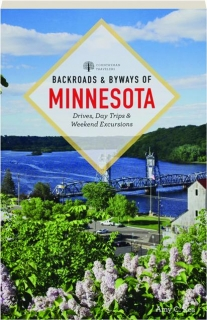 BACKROADS & BYWAYS OF MINNESOTA, SECOND EDITION