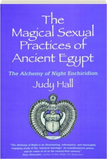 THE MAGICAL SEXUAL PRACTICES OF ANCIENT EGYPT