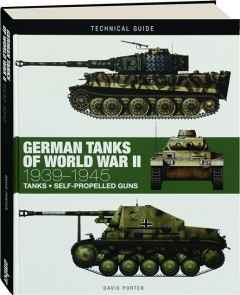 GERMAN TANKS OF WORLD WAR II, 1939-1945