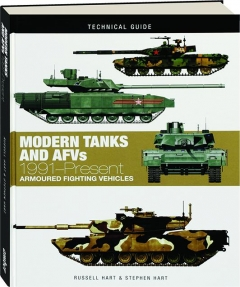 MODERN TANKS AND AFVS, 1991-PRESENT: Armoured Fighting Vehicles