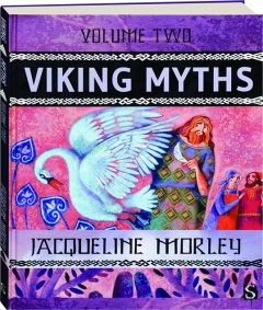 VIKING MYTHS, VOLUME TWO