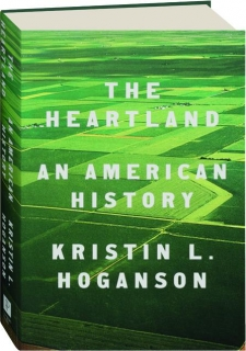 THE HEARTLAND: An American History
