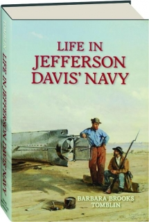 LIFE IN JEFFERSON DAVIS' NAVY