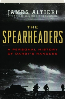 THE SPEARHEADERS: A Personal History of Darby's Rangers