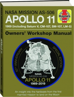 NASA MISSION AS-506 APOLLO 11: Owners' Workshop Manual