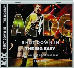 AC / DC: Shot Down in the Big Easy