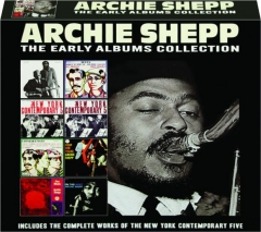 ARCHIE SHEPP: The Early Albums Collection