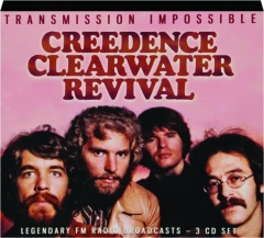 CREEDENCE CLEARWATER REVIVAL: Transmission Impossible