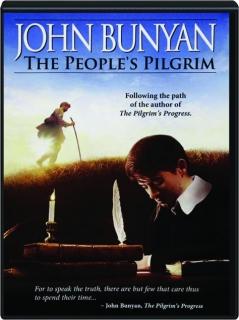 JOHN BUNYAN: The People's Pilgrim