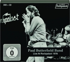 PAUL BUTTERFIELD BAND: Live at Rockpalast 1978