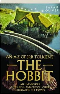 AN A-Z OF JRR TOLKIEN'S <I>THE HOBBIT</I>