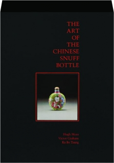 THE ART OF THE CHINESE SNUFF BOTTLE