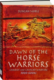 DAWN OF THE HORSE WARRIORS