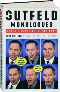 THE GUTFELD MONOLOGUES: Classic Rants from <I>The Five</I>