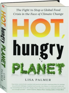 HOT, HUNGRY PLANET: The Fight to Stop a Global Food Crisis in the Face of Climate Change