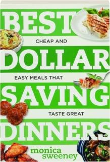 BEST DOLLAR SAVING DINNERS