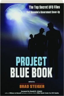 PROJECT BLUE BOOK: The Top Secret UFO Files That Revealed a Government Cover-Up