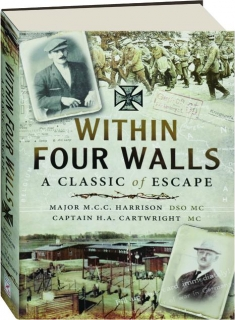 WITHIN FOUR WALLS: A Classic of Escape