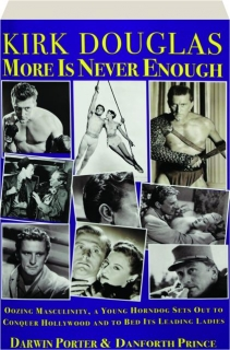 KIRK DOUGLAS: More Is Never Enough