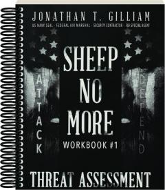 SHEEP NO MORE WORKBOOK #1: Threat Assessment